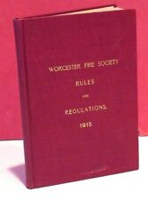 Worcester MA Fire Society Articles Containing the Rules and Regulations - 1915