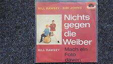 Bill Ramsey & Bibi Johns - Nichts gegen die Weiber 7'' Single