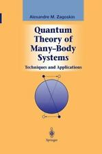 Graduate Texts in Contemporary Physics: Quantum Theory of Many-Body Systems :...