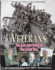 Veterans: The Last Survivors of the Great War, BBC (Leo Cooper1999 1st)