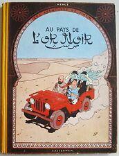 Tintin au Pays de l'Or Noir B5 1951 2èm édition Casterman
