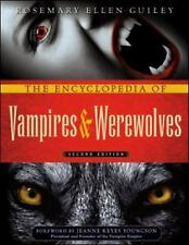 The Encyclopedia of Vampires and Werewolves by Rosemary Ellen Guiley