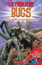 3-D Thrillers: Bugs and the World's Creepiest Microbugs, Harrison, Mr. Paul, Arc