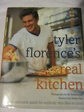 Tyler Florence's Real Kitchen : An Indespensible Guide for Anybody Who Likes...