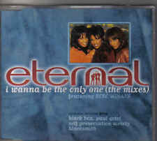 Eternal-I Wanna Be The Only One (The Mixes) cd maxi single