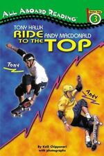 Tony Hawk and Andy MacDonald: Ride to the Top All Aboard Reading