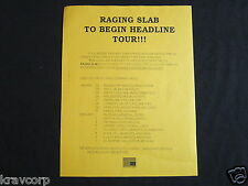 RAGING SLAB—1994 PRESS RELEASE