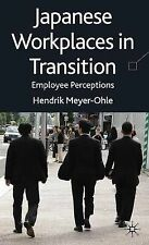 Japanese Workplaces in Transition: Employee Perceptions, Meyer-Ohle, Dr Hendrik,