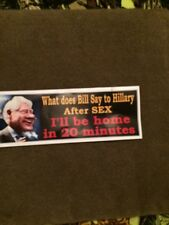 What Does Bill Say To Hillary After SEX - ANTI HILLARY POLITICAL  STICKER. TRUMP