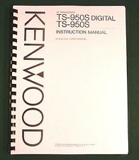 Kenwood TS-950S Instruction Manual - Premium Card Stock Covers & 28 LB Paper!