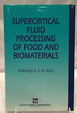 RARE TRUE 1ST ED. Supercritical Fluid Processing of Food & Biomaterials by Rizvi