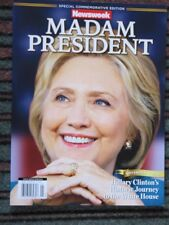 HISTORICALLY IMPORTANT RECALLED NEWSWEEK MADAME PRESIDENT HILLARY CLINTON MINT!