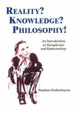 Reality? Knowledge? Philosophy!: An Introduction to Metaphysics and Epistemology