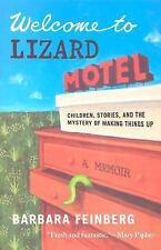 Welcome to Lizard Motel: Children, Stories, and the Mystery of Making Things Up,