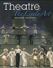 Theatre: The Lively Art by Mr Alvin Goldfarb, Edwin Wilson Paperback