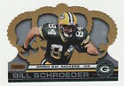 2001 CROWN ROYALE BILL SCHROEDER GREEN BAY PACKERS PREMIERE DATE 60/99 CARD #58