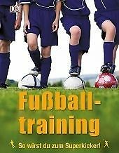 Fußballtraining (2012, Gebundene Ausgabe)