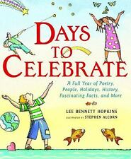 Days to Celebrate: A Full Year of Poetry, People, Holidays, History, F-ExLibrary