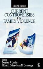 Current Controversies on Family Violence Cavanaugh, Mary M., Gelles, Richard J.,