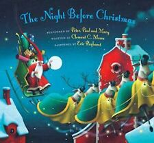 The Night Before Christmas with Peter, Paul & Mary...NEW Illustrated + CD