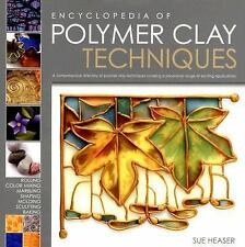 The Encyclopedia of Polymer Clay Techniques: A Comprehensive Directory of Polym