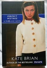 "NEW PAPERBACK BOOK ""PERFECT MISTAKE"" A PRIVILEGE NOVEL SERIES BY KATE BRIAN"