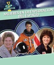 Mujeres En La Exploracion del Espacio (Women in Space) (Ellas...  (ExLib)