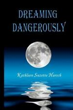 Dreaming Dangerously: Young Adult Science Fiction Thriller (Book 1, Children of