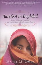 Barefoot in Baghdad: A Story of Identity-My Own and What It Means to Be a Woman