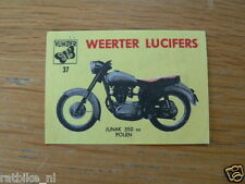 M37 WEERTER LUCIFERS,MATCHBOX LABELS JUNAK 350CC MOTORCYCLE