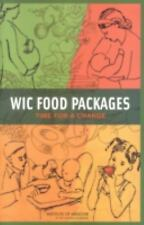 WIC Food Packages:: Time for a Change