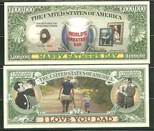 FATHERS DAY 1 MILLION DOLLAR NOVELTY BILL BY AMERICAN ART CLASSICS