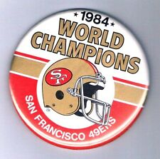 "3 1/2"" 1984 SF 49ers Super Bowl XIX World Champion Team Pin Badge Joe Montana"