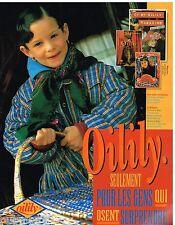 Publicité Advertising 1992 Les Vetements pour enfants Oilily