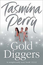 Gold Diggers by Tasmina Perry (Paperback, 2008) New Book