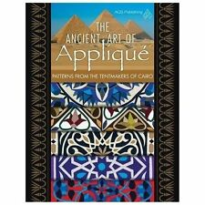 The Ancient Art of Applique Patterns from Tentmaker of Cairo (2013,...