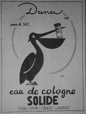 PUBLICITÉ PRESSE 1952 DANA POUR LE SAC EAU DE COLOGNE SOLIDE TABU EMIR - PELICAN