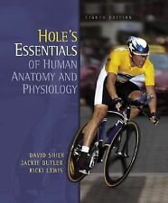 Hole's Essentials of Human Anatomy and Physiology by David Shier, Jackie...
