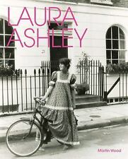 LAURA ASHLEY by Martin Wood (New Hardcover) SHRINKWRAPPED
