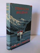 Troller's Holiday 1957 Sharcott SIGNED 600 Miles Sailing Around Vancouver Island