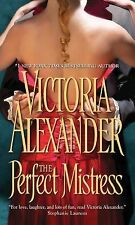 The Perfect Mistress by Victoria Alexander(Sinful Family Secrets 1)(2011) DD1131