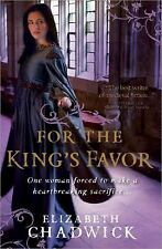 For the King's Favor, Elizabeth Chadwick, Good Book