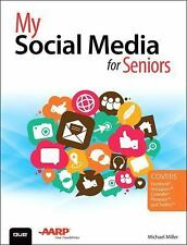 My...: My Social Media for Seniors by Michael Miller (2015, Paperback)