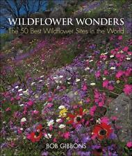 Wildflower Wonders: The 50 Best Wildflower Sites in the World-ExLibrary