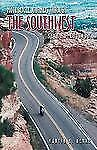 Motorcycle Journeys: Motorcycle Journeys Through the Southwest by Martin C. Berk