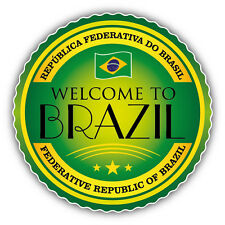 Brazil Welcome Label Car Bumper Sticker Decal 5'' x 5''