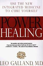 Power Healing: Use the New Integrated Medicine to Cure Yourself by Leo Galland