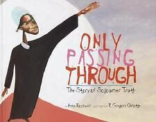 Only Passing Through: The Story of Sojourner Truth-ExLibrary