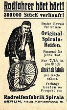 Radfahrer hört hört! REIFENFABRIK SPIRALA Berlin  Historische Reklame von 1919