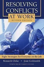 Resolving Conflicts at Work: Eight Strategies for Everyone on the Job-ExLibrary